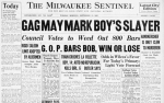Front page of the Sept. 15, 1925 Milwaukee Sentinel reporting the fact that Buddy was killed by a handkerchief that had been shoved down his throat, suffocating him.
